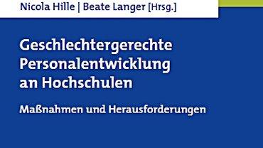 Buchcover: Geschlechtergerechte Personalentwicklung an Hochschulen
