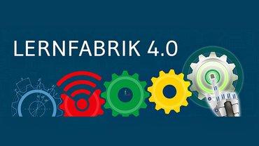 Lernfabrik 4.0 Bildung Weiterbildung Digitalisierung Lernen