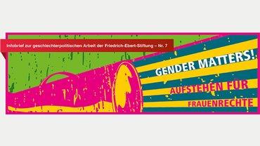 Infobrief der FES zu geschlechterpolitischen Arbeit